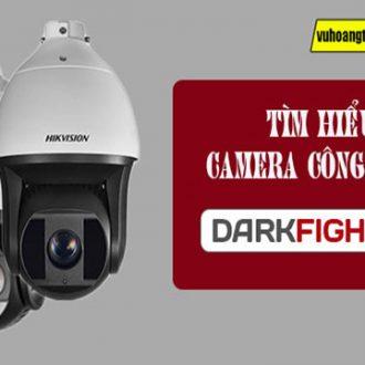Camera DarkFighter là gì