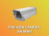 Phụ kiện camera an ninh