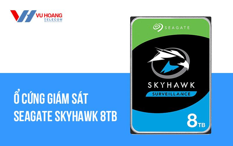 Bán ổ cứng giám sát SEAGATE Skyhawk 8TB ST8000VX004 giá rẻ