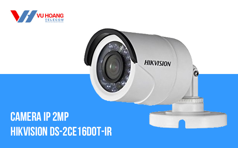 Camera HDTVI 2MP thân hồng ngoại Hikvision DS-2CE16D0T-IR