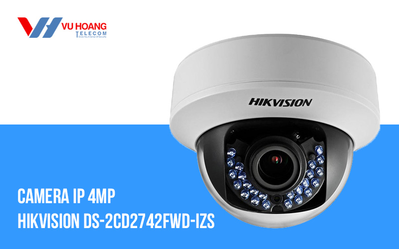 Camera IP Dome 4.0MP Hikvision DS-2CD2742FWD-IZS