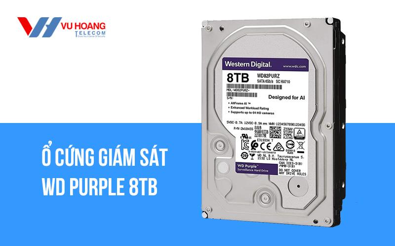 Bán ô cứng giám sát WD Purple 8TB WD82PURZ giá rẻ