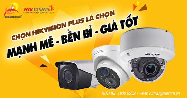lắp đặt camera Hikvision Plus
