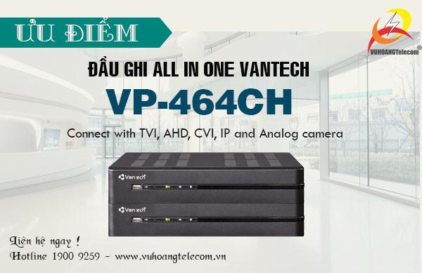 đầu ghi hình All In One Vantech VP-464CH