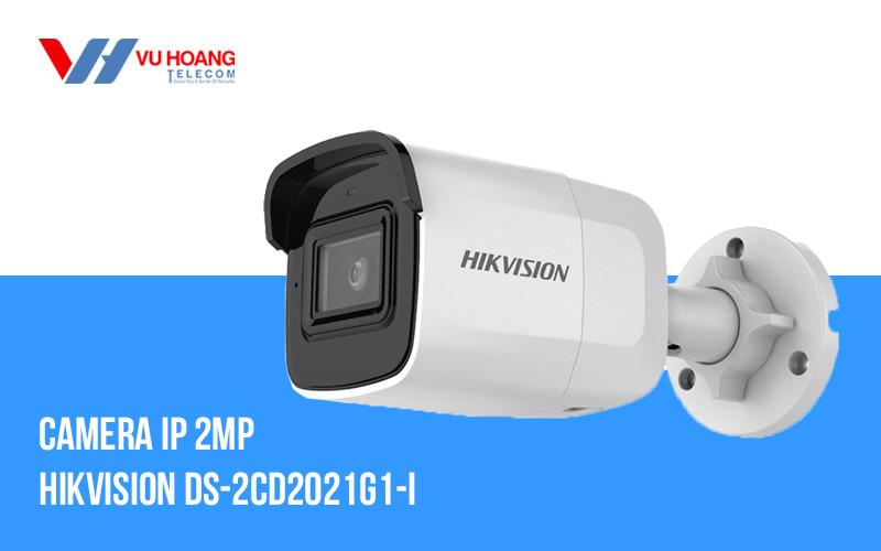 Camera IP 2MP Hikvision DS-2CD2021G1-I