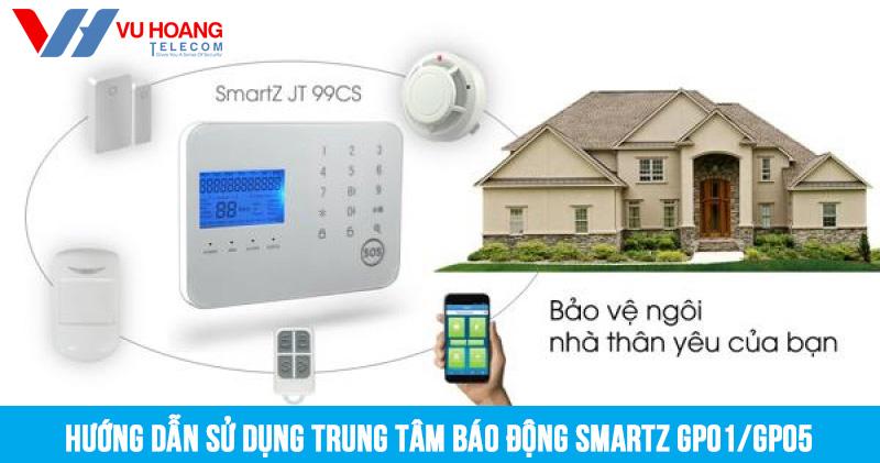 hướng dẫn sử dụng trung tâm báo động SmartZ