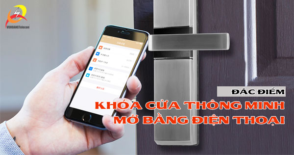 khóa cửa thông minh mở bằng điện thoại chính hãng giá tốt từ Vuhoangtelecom