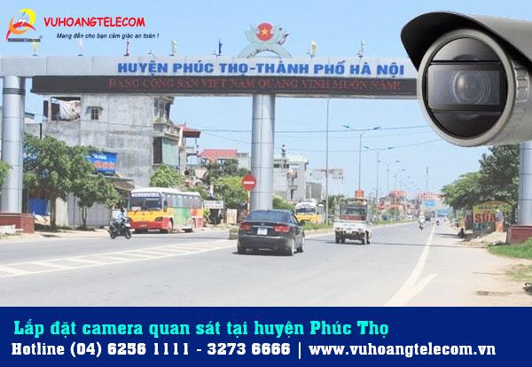 Lắp đặt camera tại huyện Phúc Thọ với giá cả phải chăng tại Vuhoangtelecom