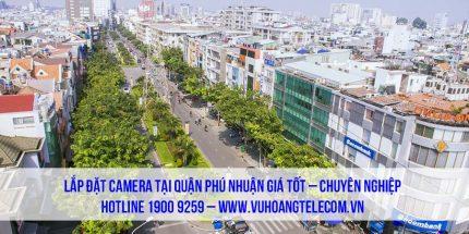 Lắp đặt camera quận Phú Nhuận giá tốt