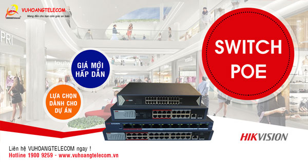 Switch POE Hikvision giá tốt