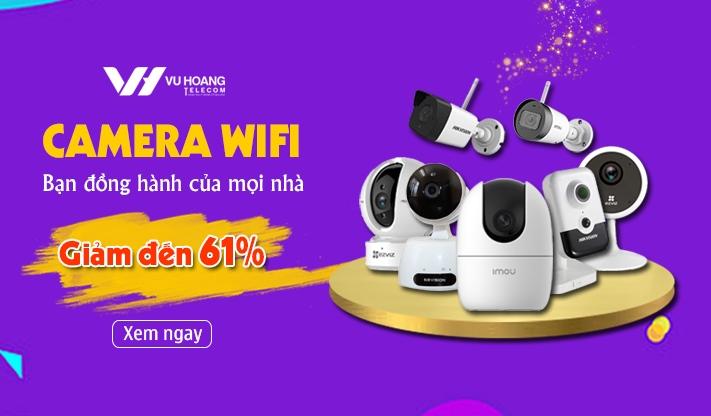 Camera IP Wifi giá ưu đãi