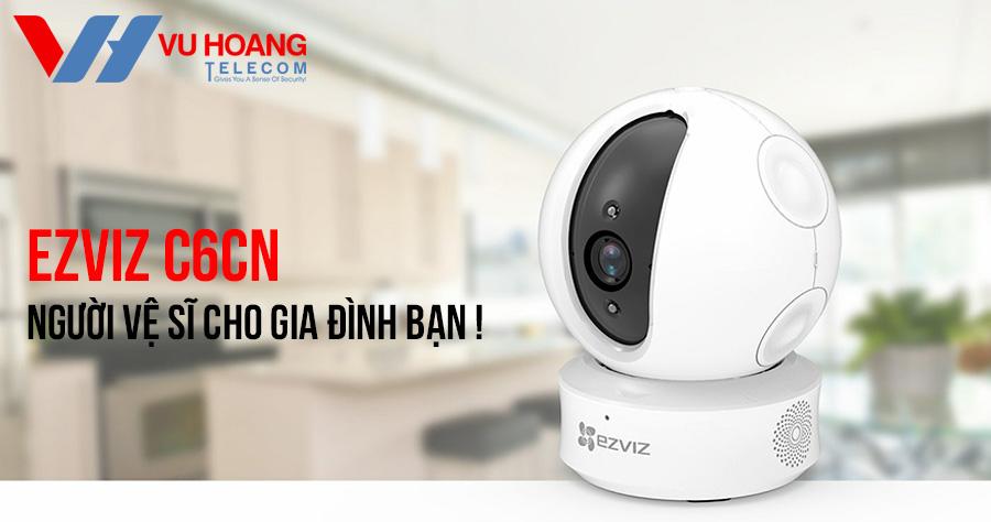Camera Wifi EZVIZ C6CN 720P cho gia đình