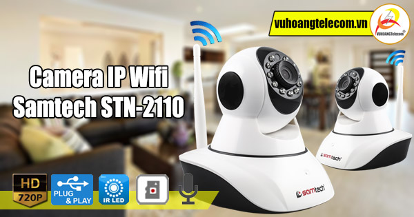 tính năng camera IP Wifi Samtech