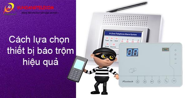cách chọn thiết bị báo trộm