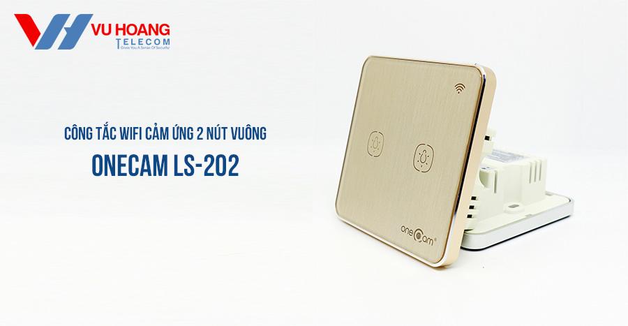 Công Tắc Wifi Cảm Ứng 2 Nút Vuông ONECAM LS-202 giá tốt