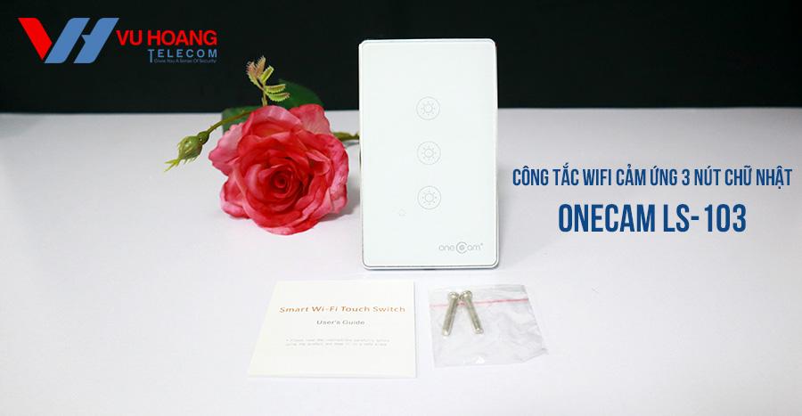 Công tắc Wifi cảm ứng chạm 3 nút ONECAM LS-103 giá tốt