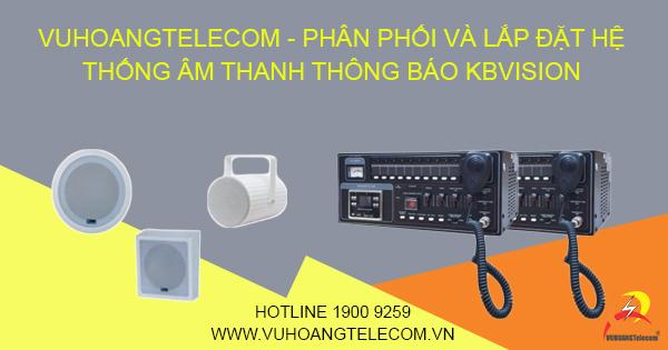 Phân phối hệ thống âm thanh KBVISION