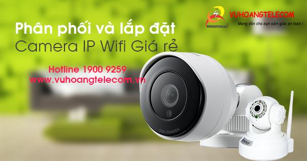 phân phối camera IP giá rẻ