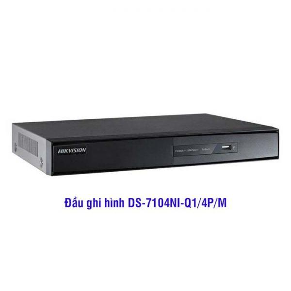 Đầu ghi hình DS-7104NI-Q1/4P/M