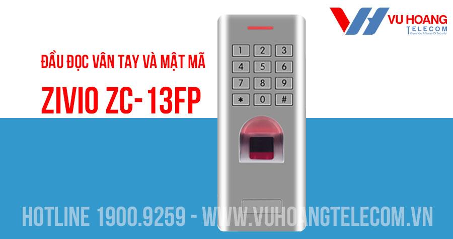 Đầu đọc vân tay và mật mã có dây ZIVIO ZC-13FP