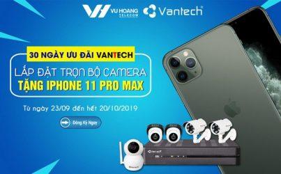 Lắp đặt camera VANTECH nhận Iphone 11 Pro Max