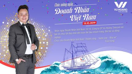 Chúc mừng ngày Doanh nhân Việt Nam 13/10/2019