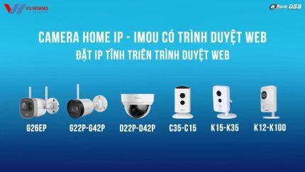 Video hướng dẫn cách đặt IP tĩnh trên tất cả dòng camera Wifi IMOU