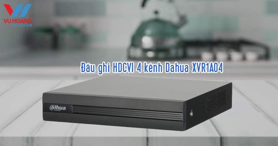 Đầu ghi HDCVI 4 kênh Dahua XVR1A04