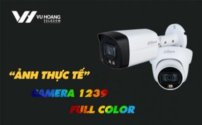 Ảnh thực tế camera 1239 Full Color