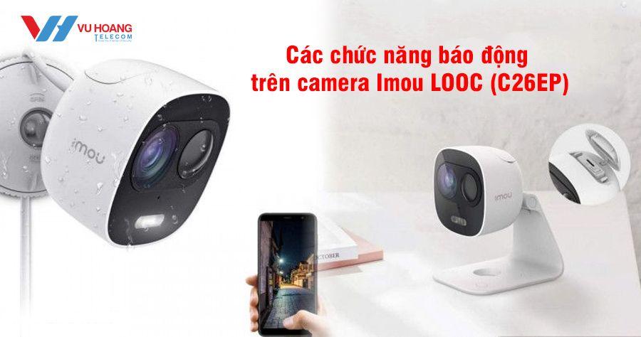Clip hướng dẫn cách cài đặt báo động camera LOOC