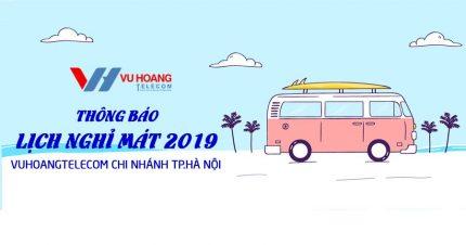 Thông báo lịch nghỉ mát VUHOANGTELECOM Hà Nội năm 2019