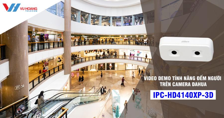 Camera đếm người DAHUA IPC-HD4140XP-3D