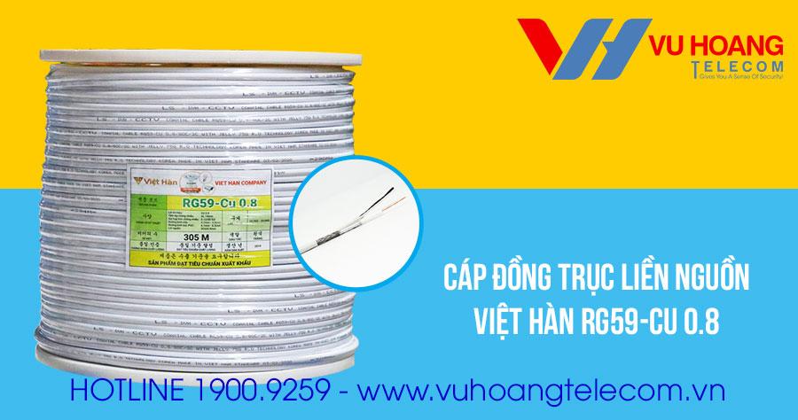 Cáp đồng trục liền nguồn Việt Hàn RG59-Cu 0.8 giá rẻ