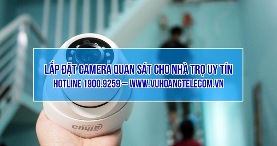 Vuhoangtelecom lắp đặt camera cho nhà trọ giá rẻ