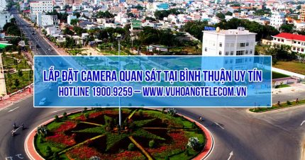 dich vu lap dat camera Binh Thuan