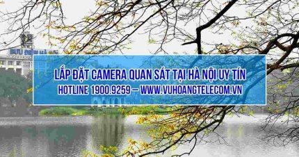 Lắp đặt camera tại Hà Nội giá tốt