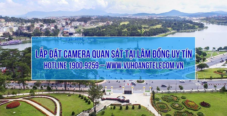 Lắp đặt camera quan sát tại Lâm Đồng