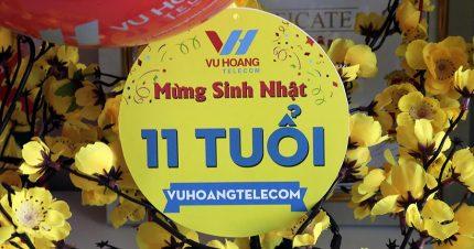 Chúc mừng sinh nhật công ty Vuhoangtelecom 11 tuổi