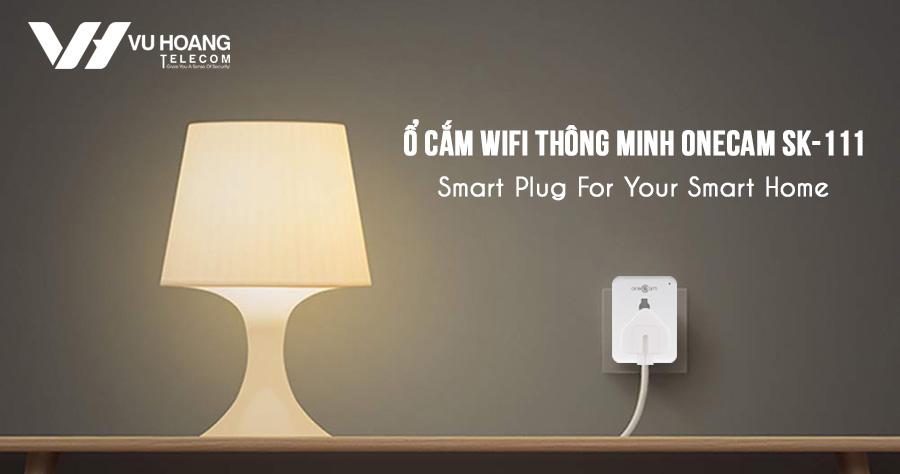 Ổ cắm Wifi thông minh Onecam SK-111