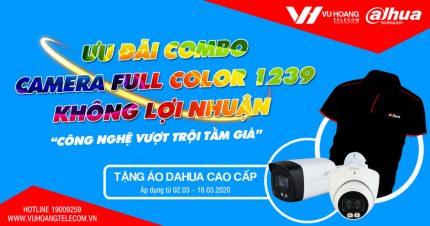 Combo Camera Dahua Full-Color 1239 Giá Không Lợi Nhuận