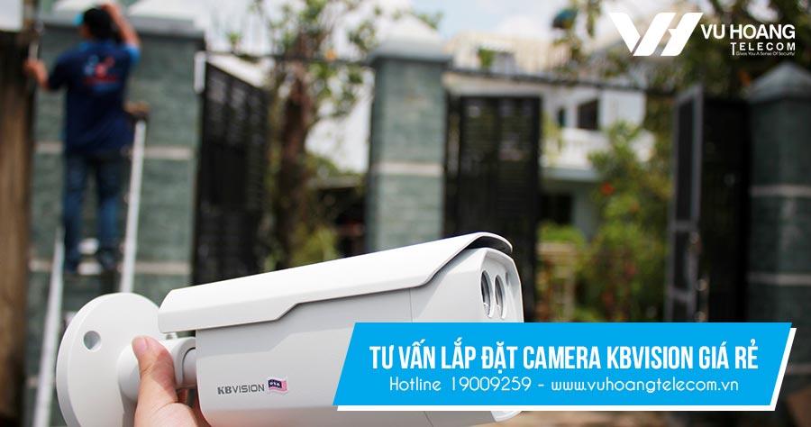 Gói lắp đặt camera giá rẻ nhất của Kbvision