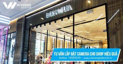 Tư vấn lắp đặt camera cho shop hiệu quả