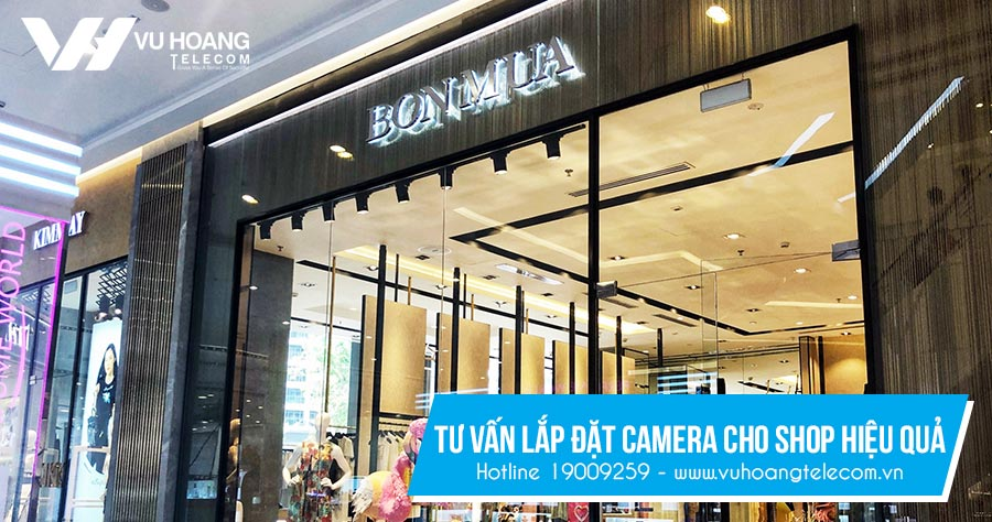 Tư vấn lắp đặt camera cho shop hiệu quả - Lap dat camera cho shop