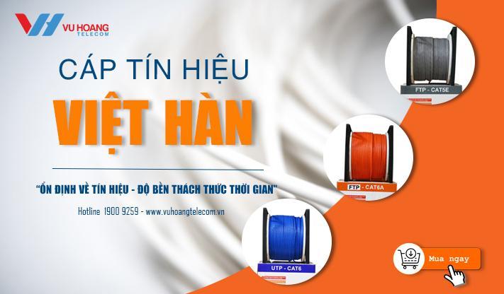Cáp Việt Hàn chất lượng giá tốt