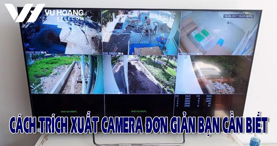 cach trich xuat camera don gian