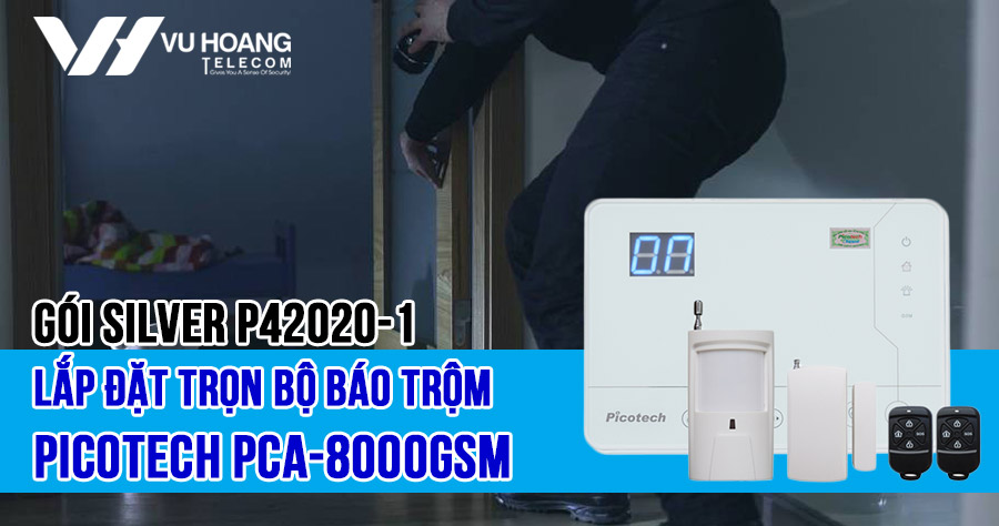 Lắp đặt trọn bộ báo trộm Picotech PCA-8000GSM (SILVER P42020-1)