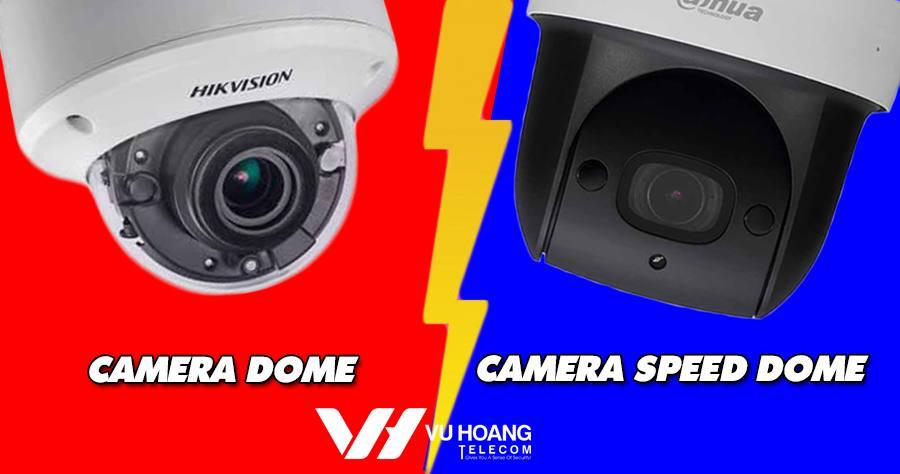 phan biet camera Dome va Speed Dome
