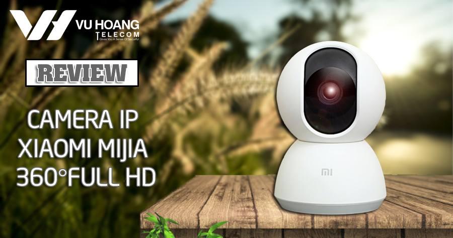 review camera Xiaomi mijia xoay 360