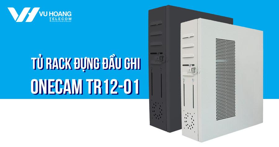 Tủ rack đựng đầu ghi hình ONECAM TR12-01