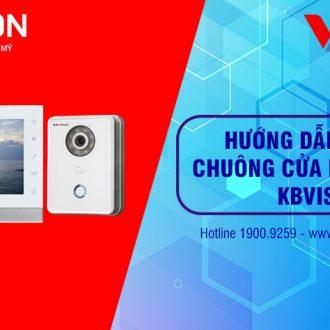 Video hướng dẫn kết nối chuông hình IP KBVISION